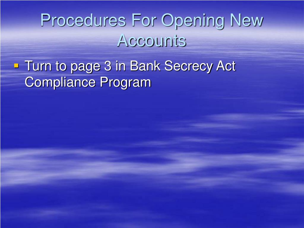 Procedures For Opening New Accounts