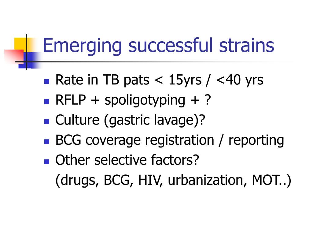 Emerging successful strains