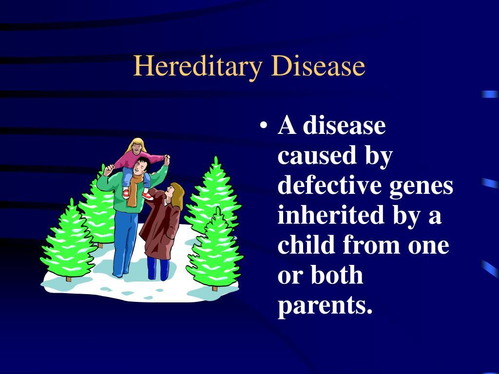Hereditary Disease