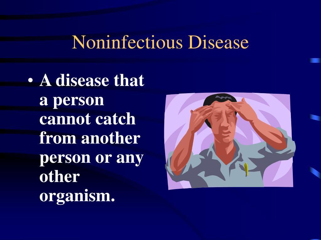 Noninfectious Disease