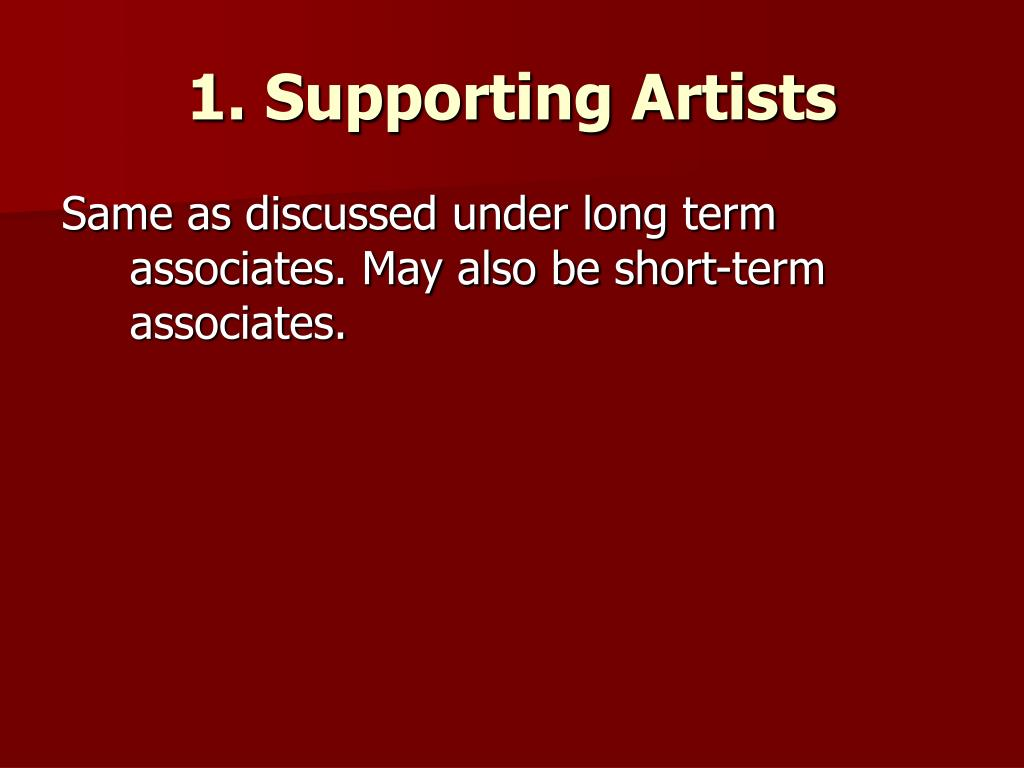 1. Supporting Artists