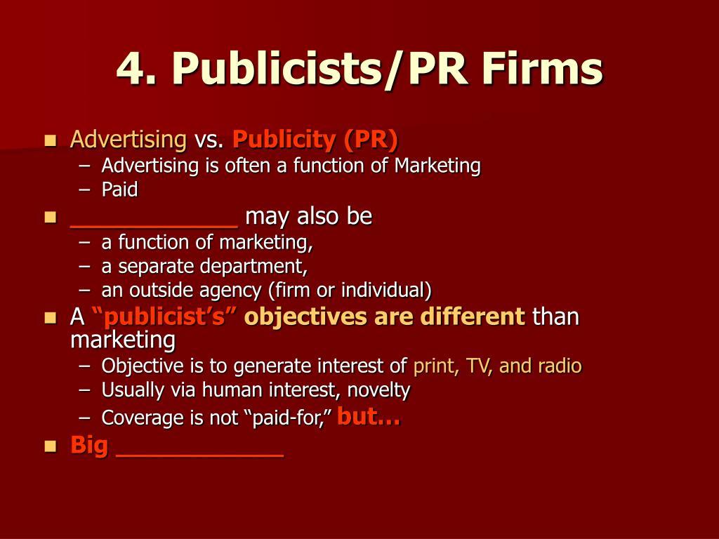 4. Publicists/PR Firms