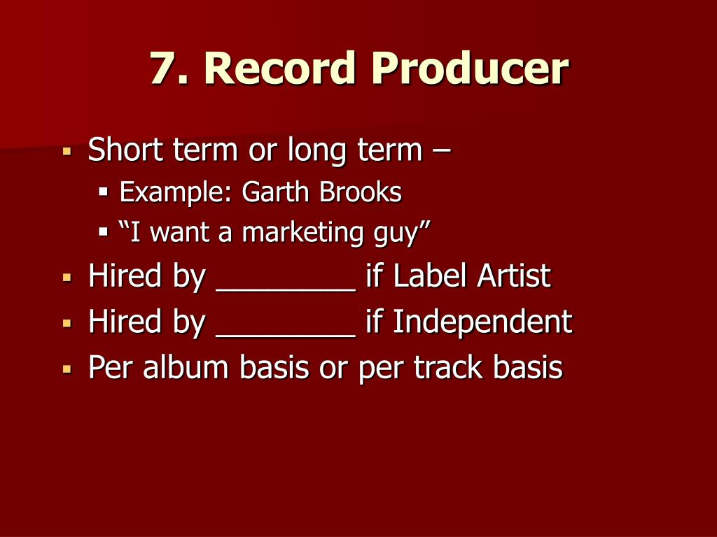 7. Record Producer