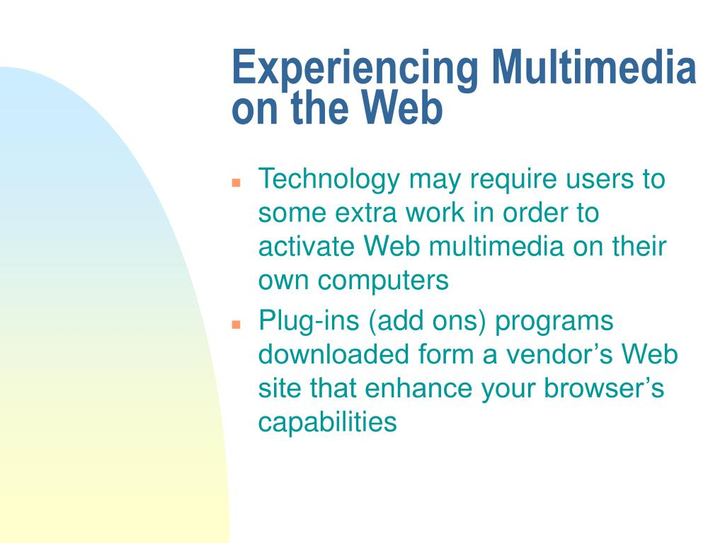 Experiencing Multimedia on the Web