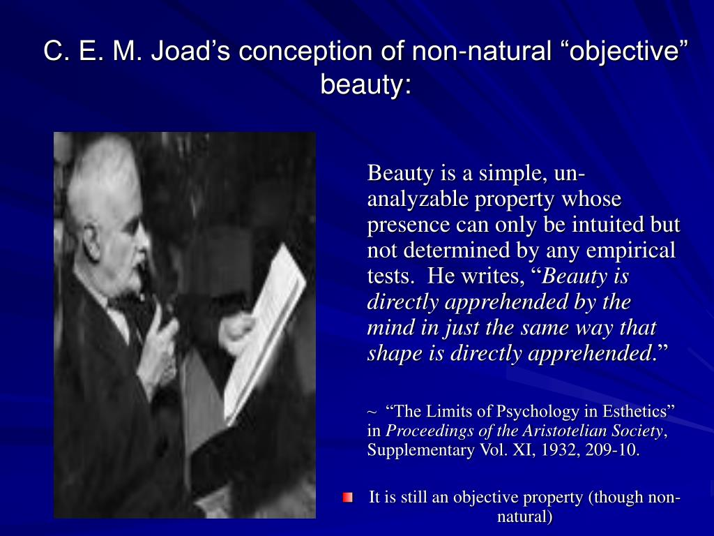 """C. E. M. Joad's conception of non-natural """"objective"""" beauty:"""