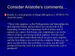 consider aristotle s comments