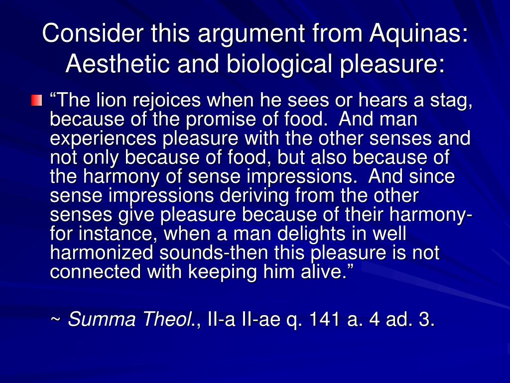 Consider this argument from Aquinas: