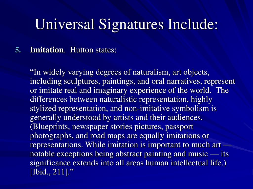 Universal Signatures Include: