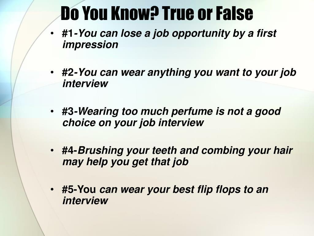 Do You Know? True or False