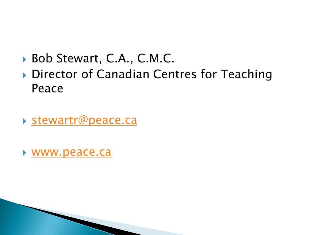 Bob Stewart, C.A., C.M.C.