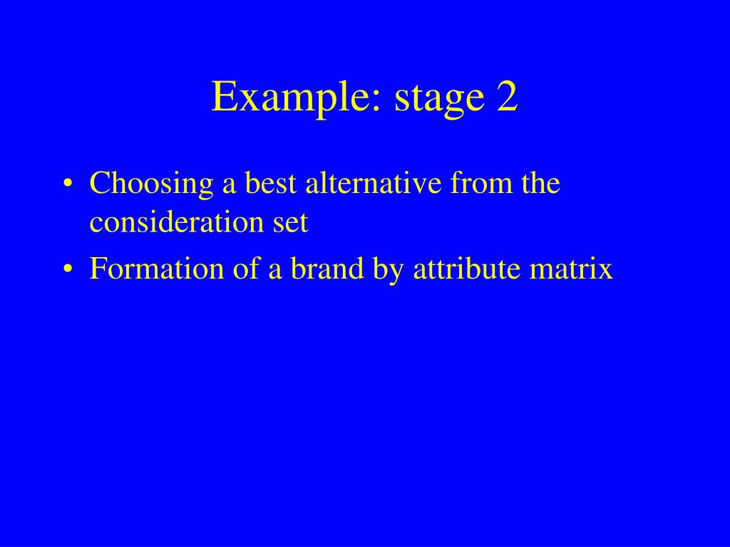 Example: stage 2