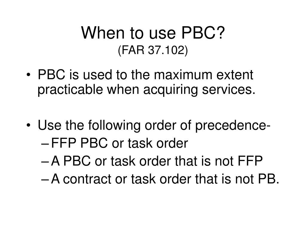When to use PBC?