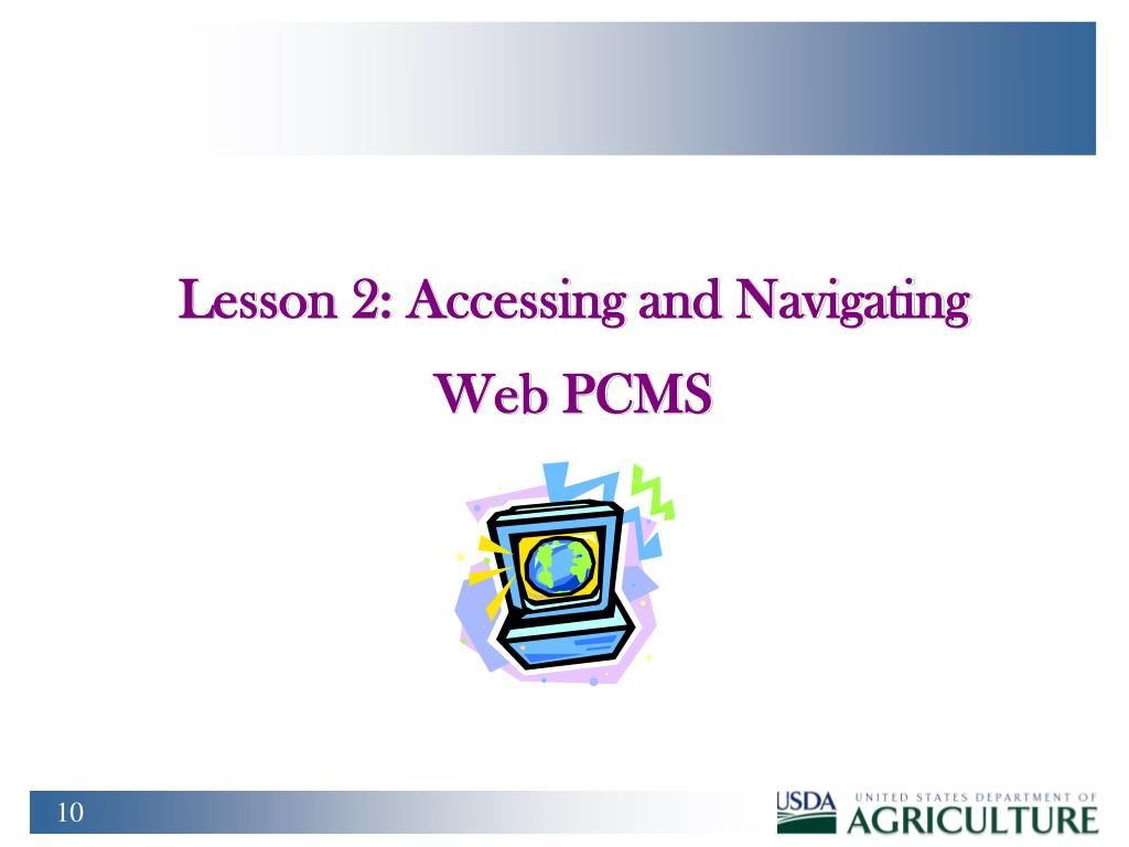 Lesson 2: Accessing and Navigating