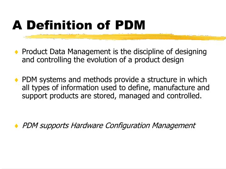 A definition of pdm