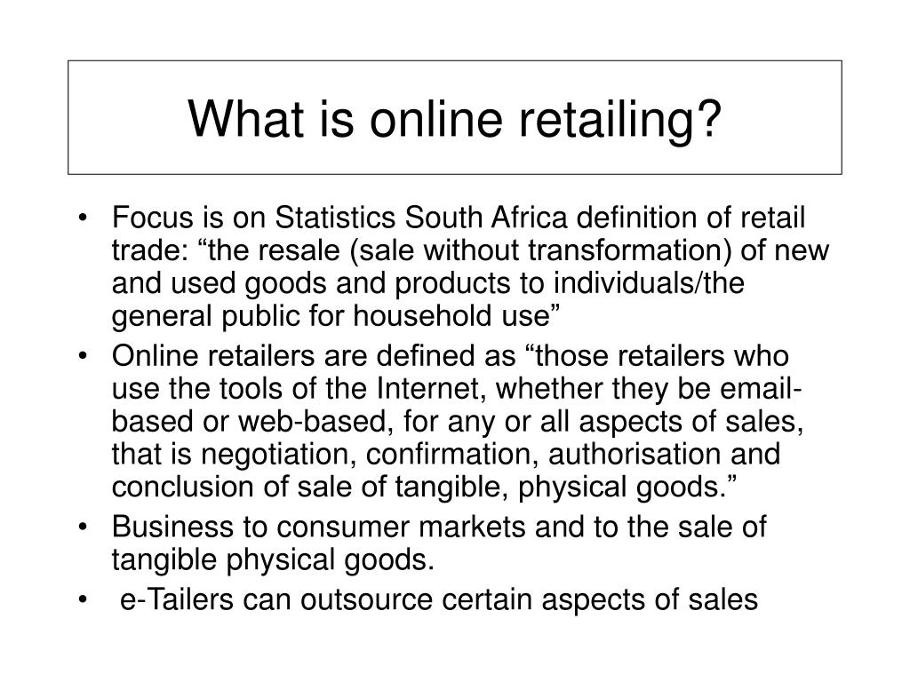 What is online retailing?