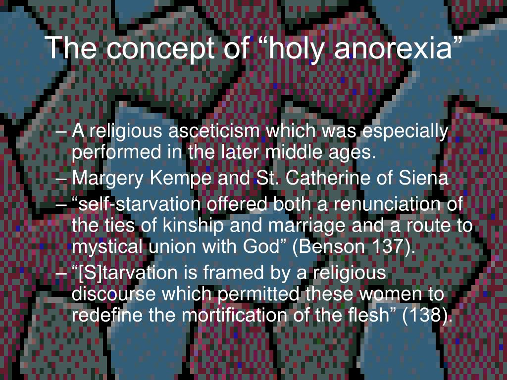 """The concept of """"holy anorexia"""""""