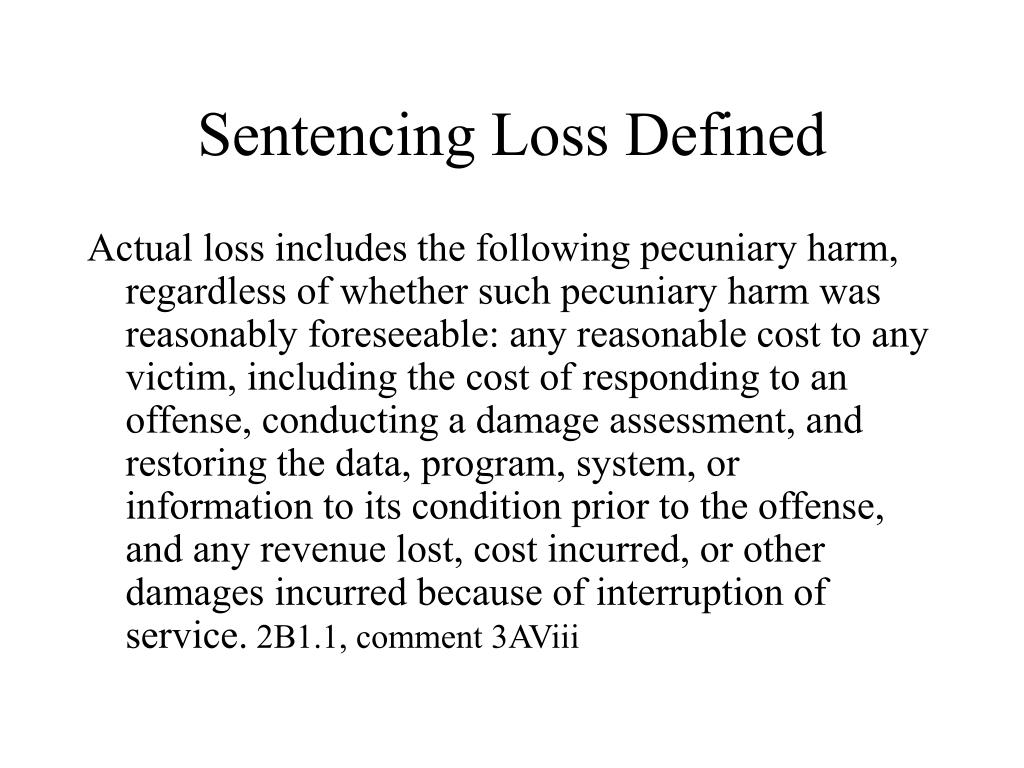 Sentencing Loss Defined