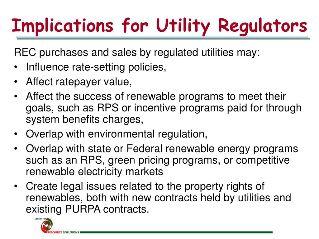 Implications for Utility Regulators