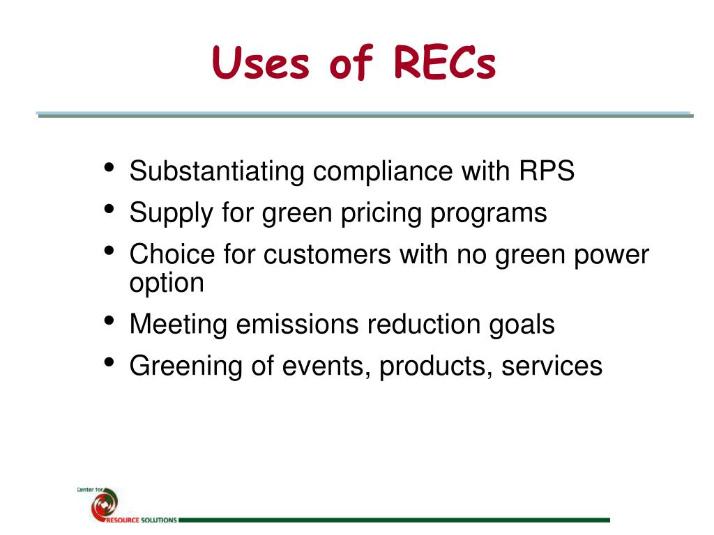 Uses of RECs