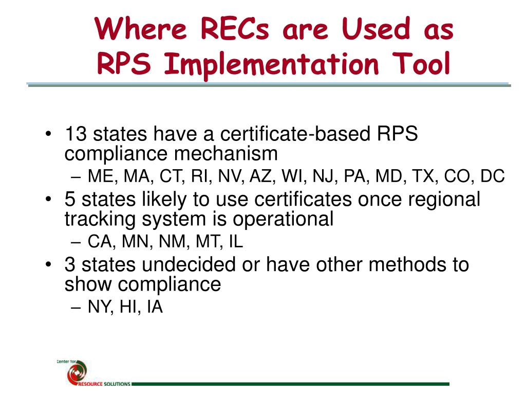 Where RECs are Used as