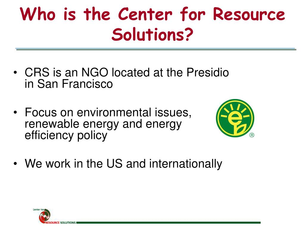 Who is the Center for Resource Solutions?