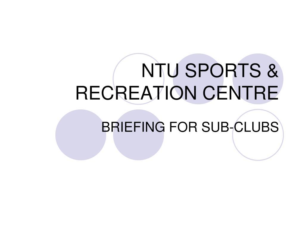 NTU SPORTS & RECREATION CENTRE