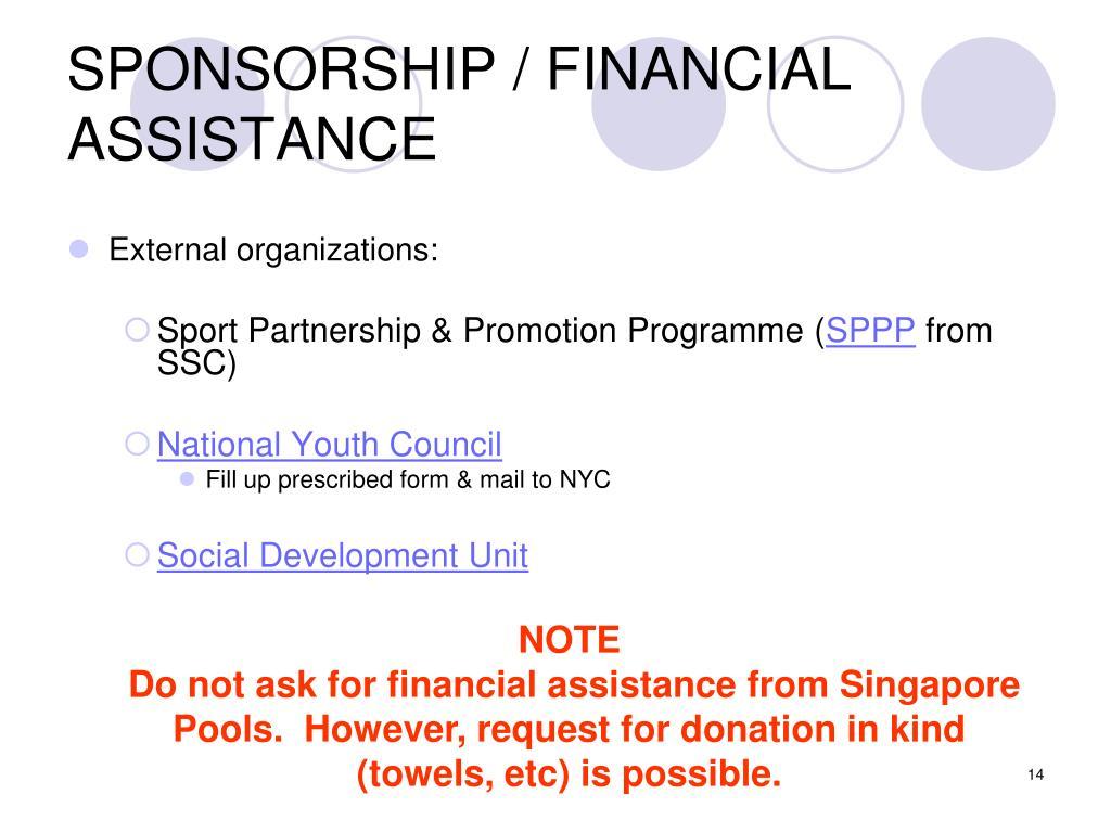 SPONSORSHIP / FINANCIAL ASSISTANCE