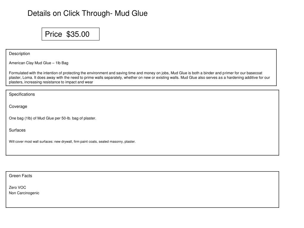 Details on Click Through- Mud Glue