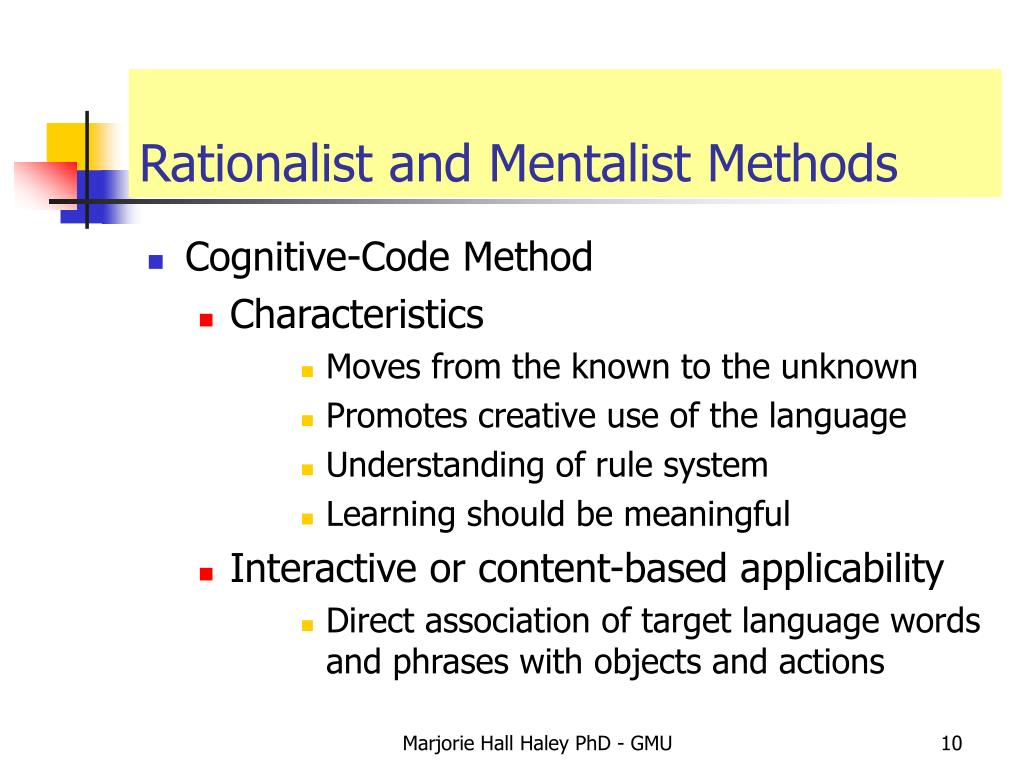 Rationalist and Mentalist Methods