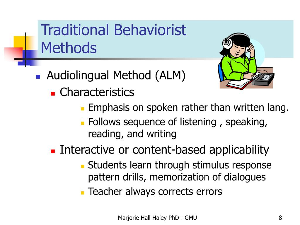 Traditional Behaviorist