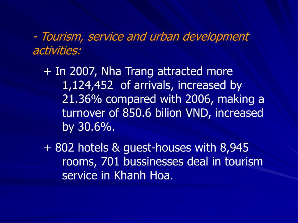 - Tourism, service and urban development activities: