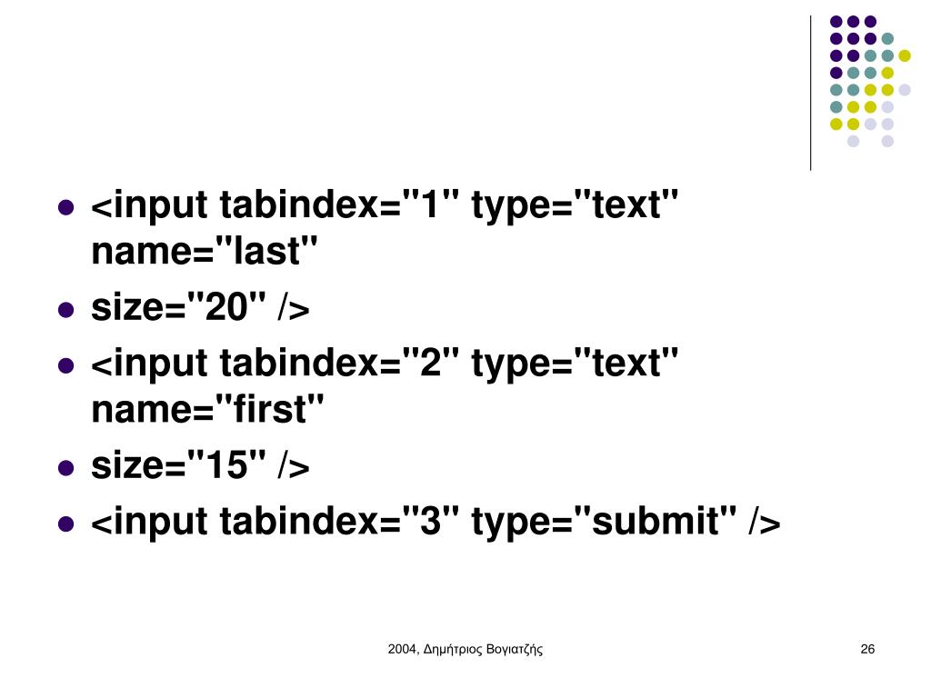 "<input tabindex=""1"" type=""text"" name=""last"""