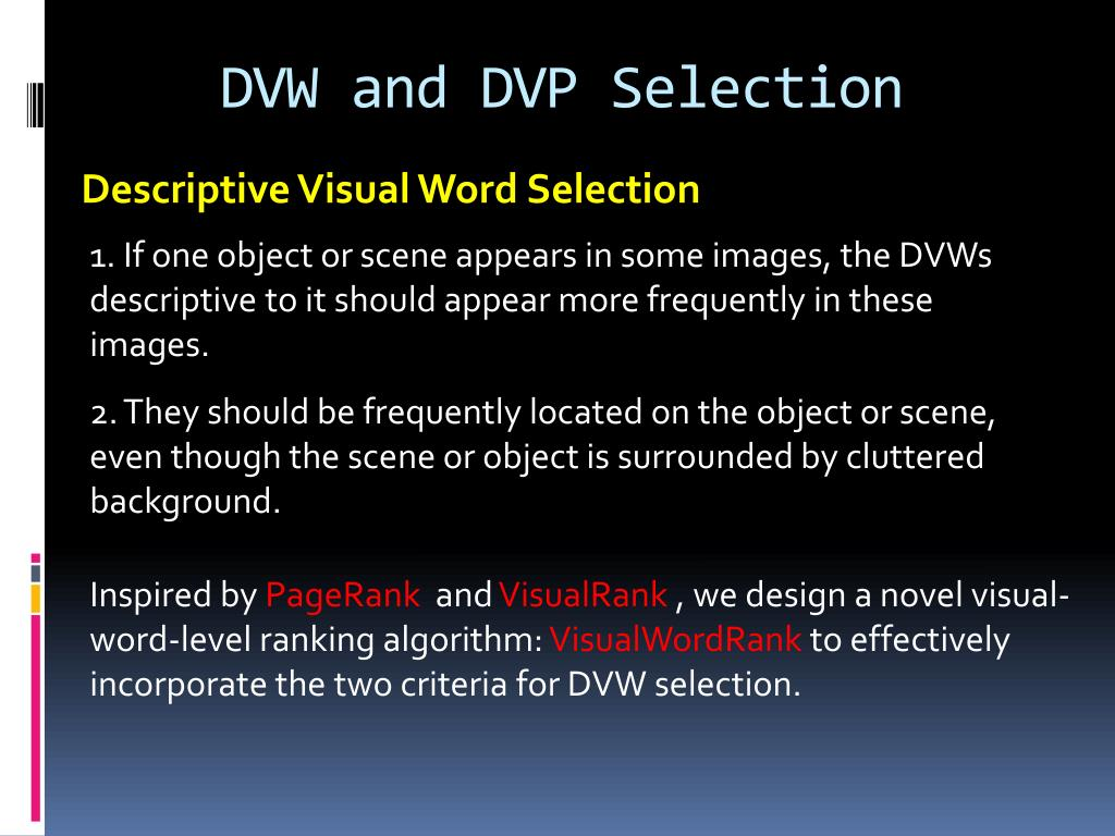 DVW and DVP Selection