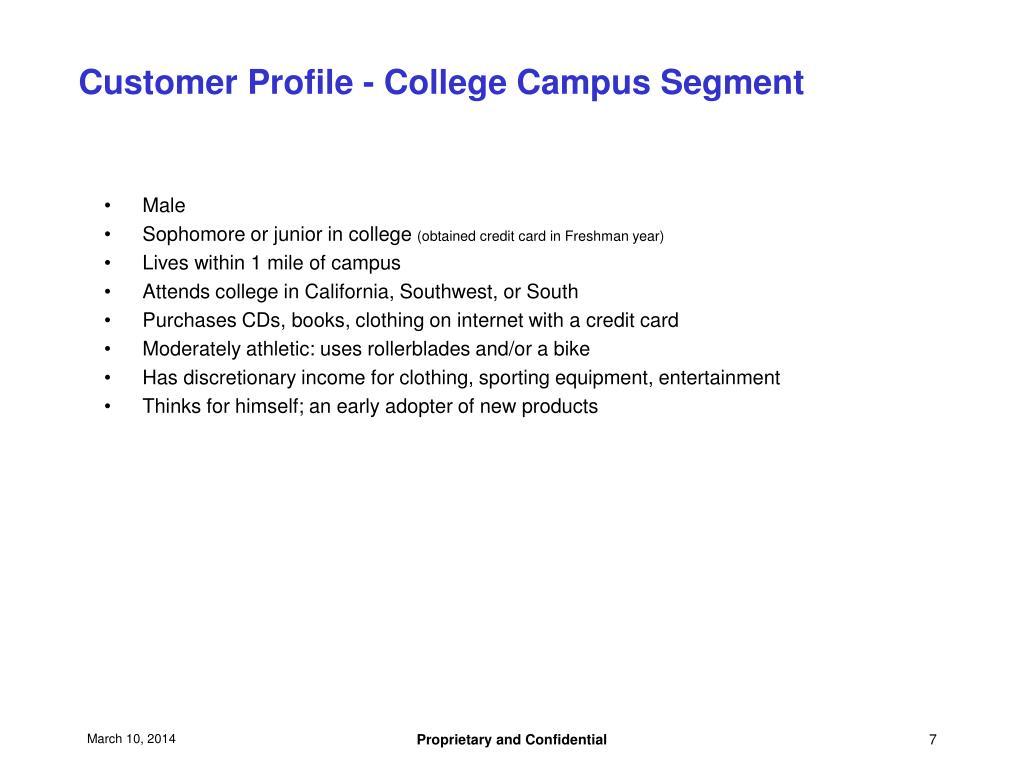 Customer Profile - College Campus Segment