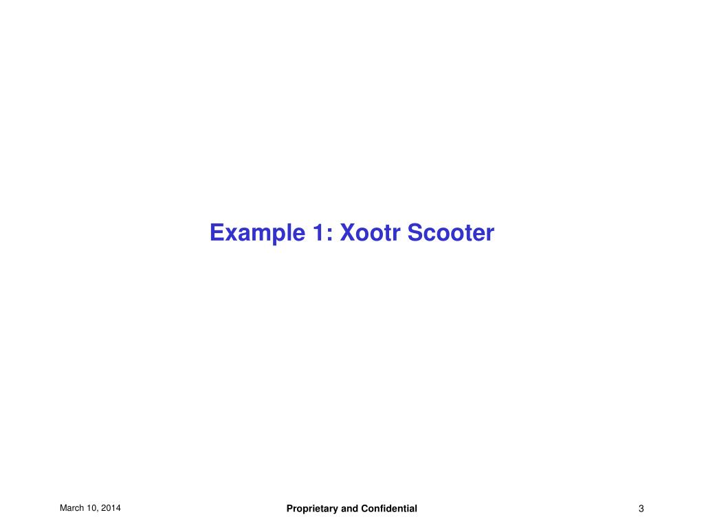 Example 1: Xootr Scooter