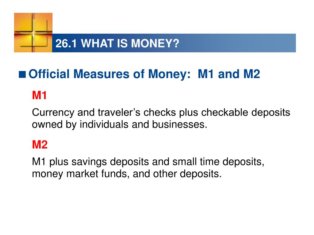 26.1 WHAT IS MONEY?