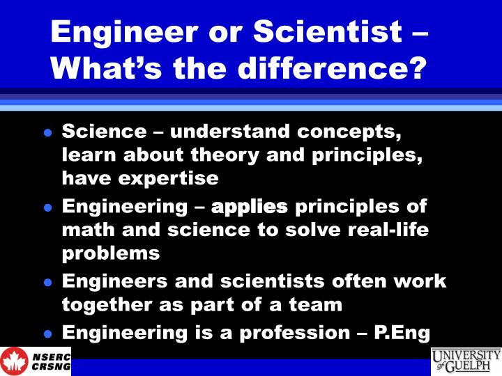 Engineer or scientist what s the difference