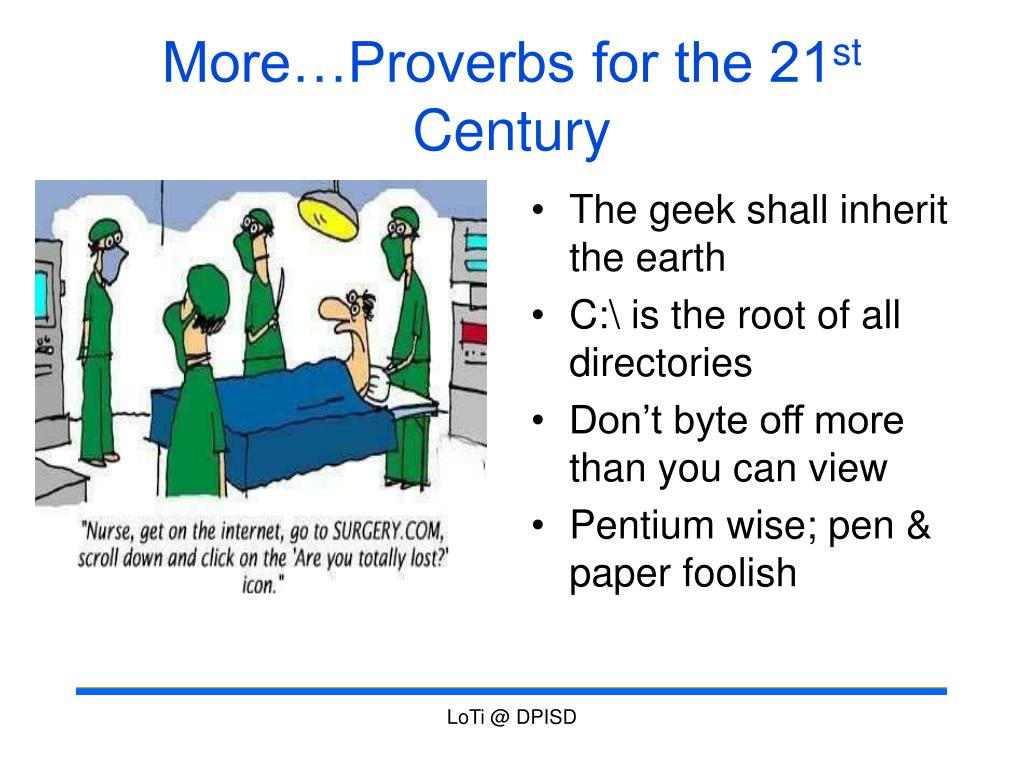 More…Proverbs for the 21
