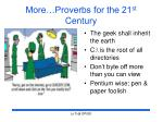 more proverbs for the 21 st century