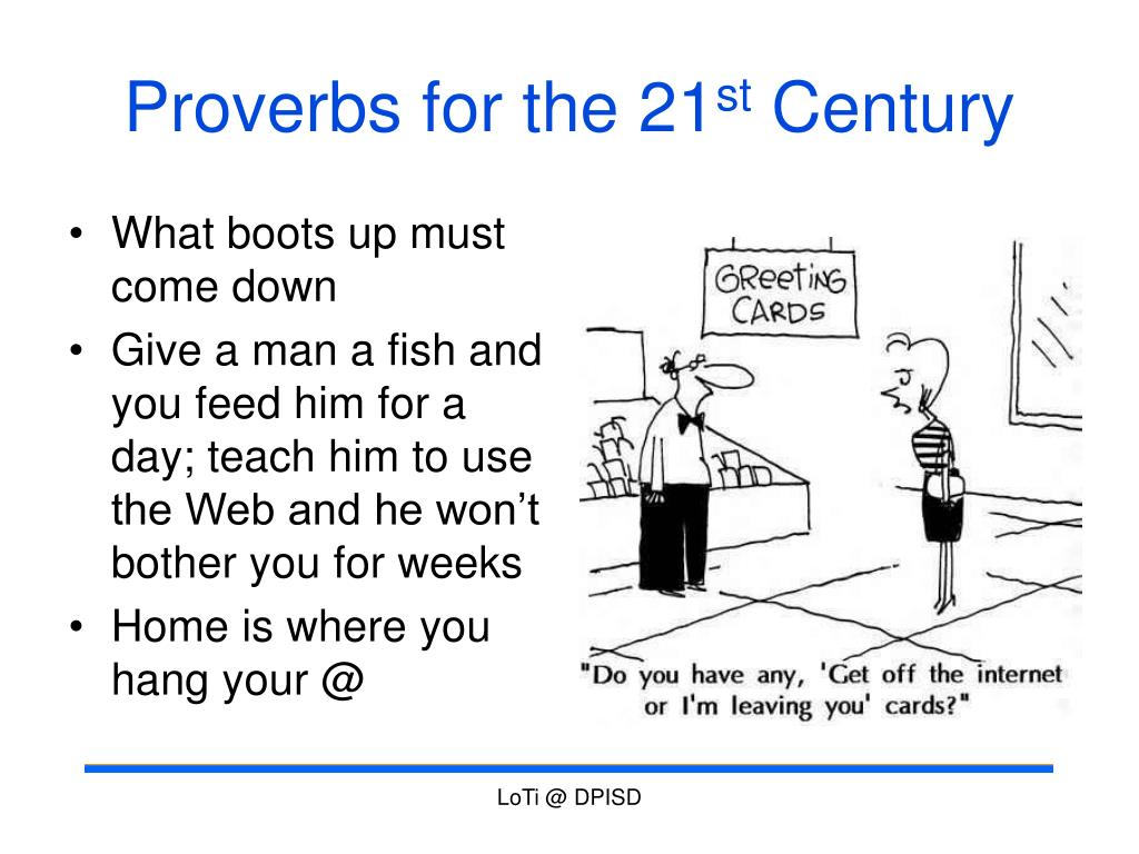 Proverbs for the 21
