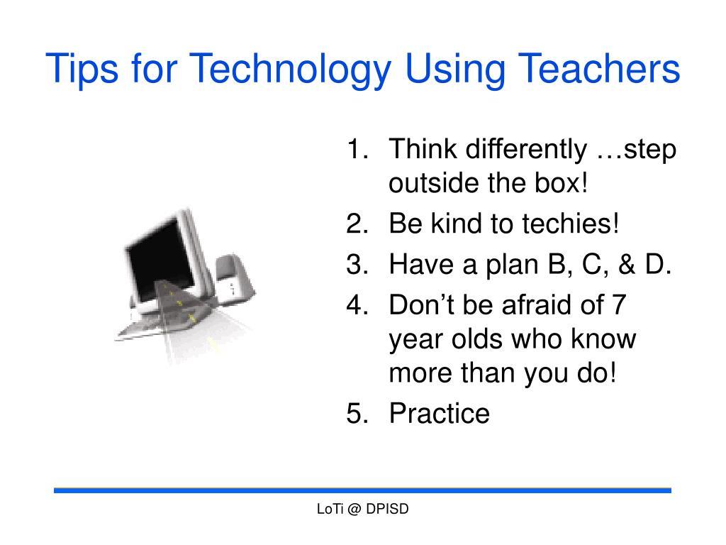 Tips for Technology Using Teachers