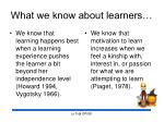what we know about learners