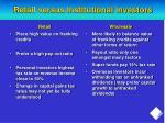 retail versus institutional investors