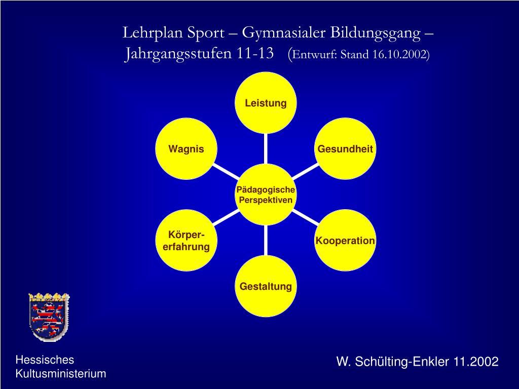 Lehrplan Sport – Gymnasialer Bildungsgang – Jahrgangsstufen 11-13   (