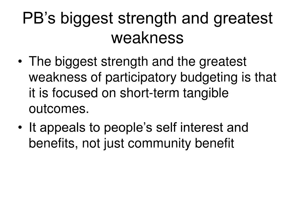 PB's biggest strength and greatest weakness