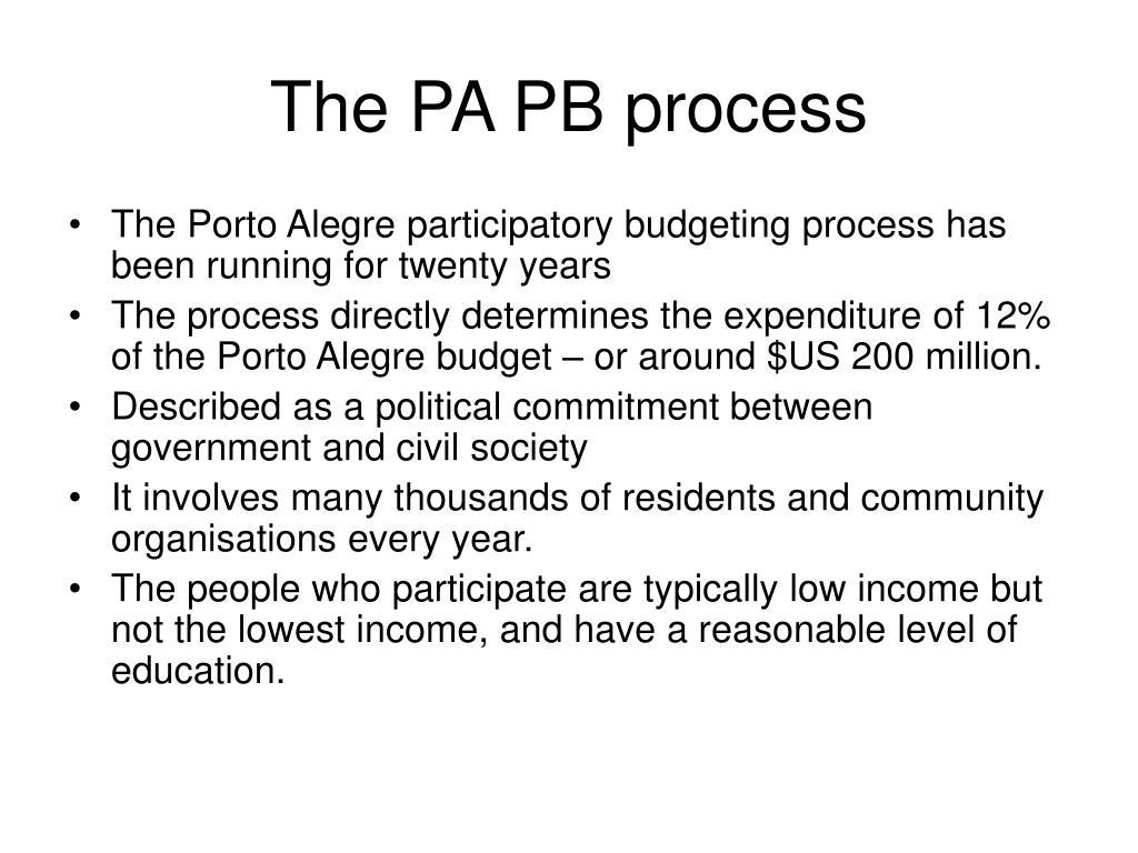 The PA PB process