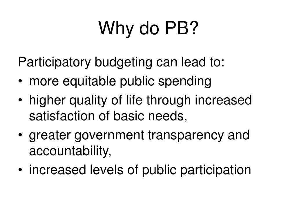 Why do PB?