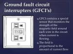 ground fault circuit interrupters gfci s16