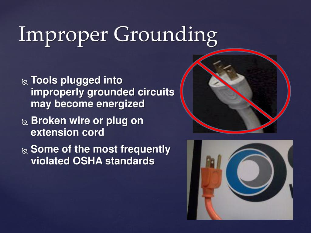 Improper Grounding
