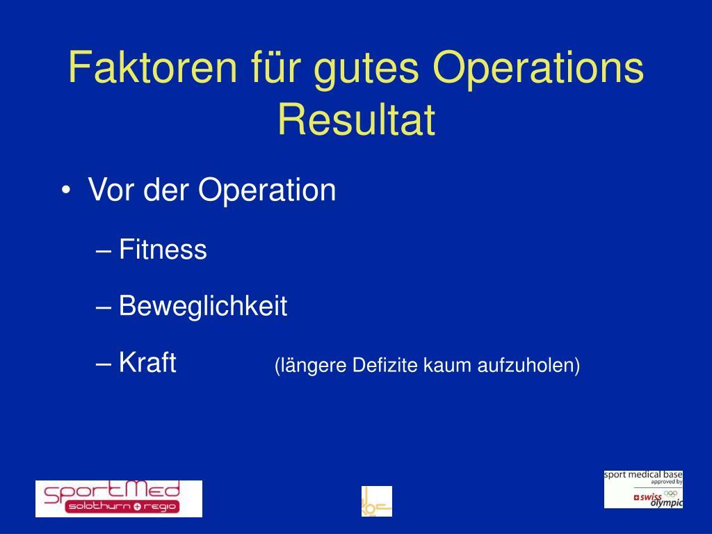 Faktoren für gutes Operations Resultat